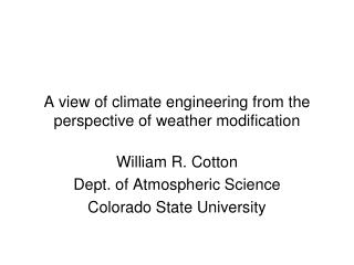 A view of climate engineering from the perspective of weather modification