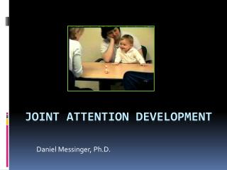 Joint Attention Development