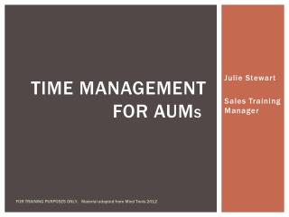 Time  management for  aum s