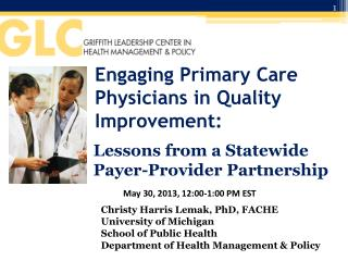 Engaging Primary Care Physicians in Quality Improvement: