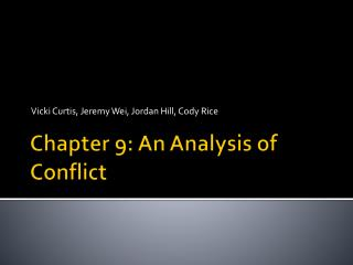 Chapter 9: An Analysis of Conflict