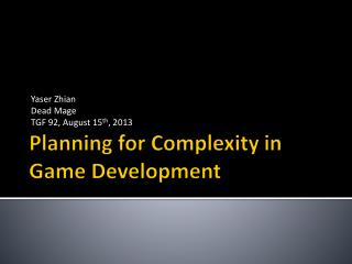 Planning for Complexity in Game Development