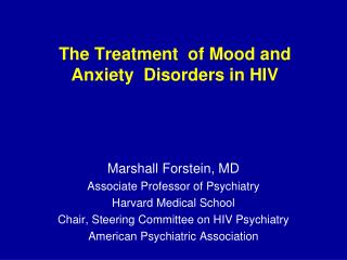 The Treatment  of Mood and  Anxiety  Disorders in HIV
