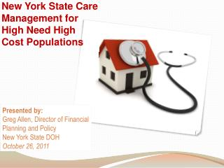 New York State  Care Management for  High Need High  Cost Populations