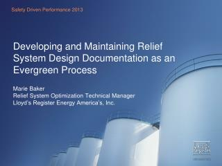Developing and Maintaining Relief System Design Documentation as an Evergreen Process