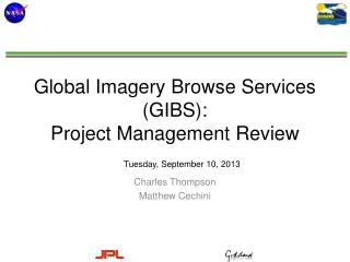 Global Imagery Browse Services (GIBS): Project Management Review