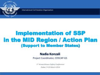 Implementation  of SSP  in the MID Region / Action Plan (Support to Member States)