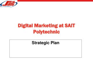 Digital Marketing at SAIT Polytechnic