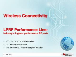 Wireless Connectivity LPRF Performance Line : Industry's highest performance RF parts