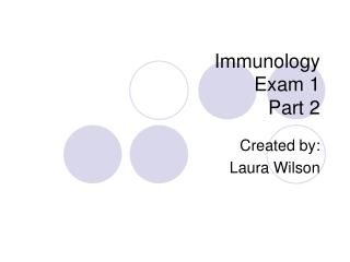 Immunology  Exam 1 Part 2