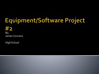 Equipment/Software Project #2