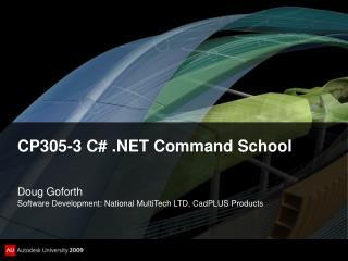 CP305-3 C# .NET Command School