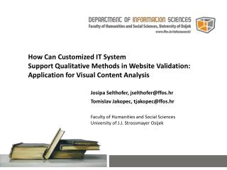 How Can Customized IT System  Support  Qualitative Methods in Website Validation : Application  for Visual Content Analy