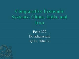Comparative Economic Systems: China, India, and Iran