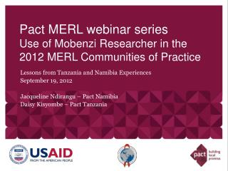 Pact MERL webinar series Use of Mobenzi Researcher in the 2012 MERL Communities of Practice