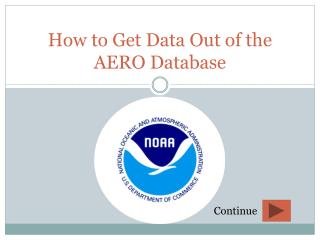 How to Get Data Out of the AERO Database