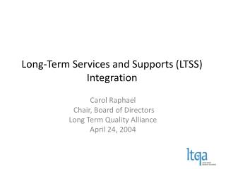 Long-Term Services and Supports (LTSS) Integration