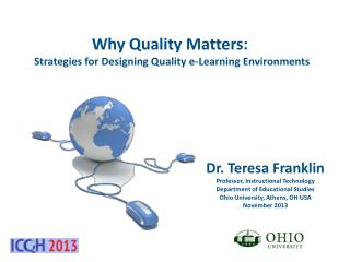 Why  Quality Matters:   Strategies for Designing Quality e-Learning Environments