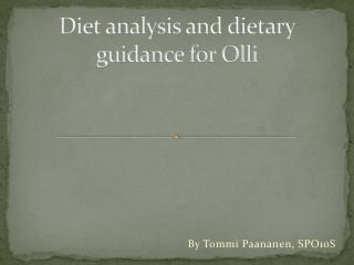 Diet analysis and dietary guidance for Olli