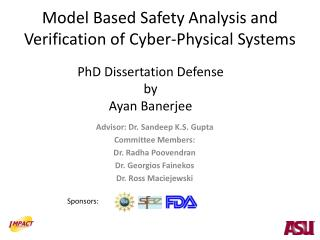 Model Based Safety Analysis and Verification of Cyber-Physical Systems