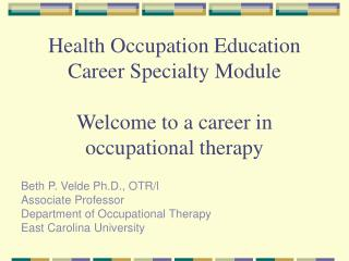 health occupation education career specialty module  welcome to a career in occupational therapy