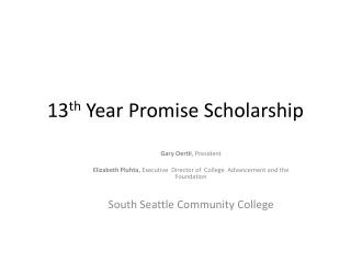 13 th  Year Promise Scholarship