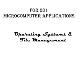 Operating Systems & File Management