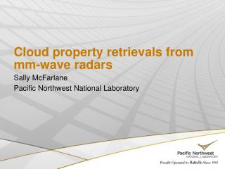 Cloud property retrievals from mm-wave radars