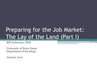Preparing for the Job Market:  The Lay of the Land (Part I)