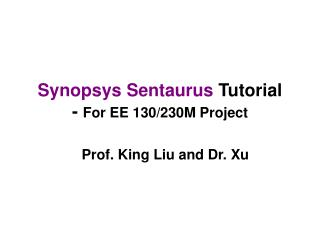 Synopsys  Sentaurus Tutorial -  For EE 130/230M Project