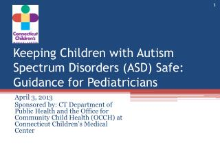 Keeping Children with Autism Spectrum Disorders (ASD) Safe: Guidance for Pediatricians