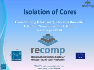 Isolation of Cores