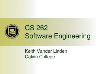 CS 262 Software Engineering