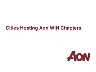 Cities Hosting Aon WIN Chapters