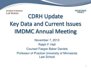 CDRH Update Key Data and Current  Issues IMDMC  Annual Meeting