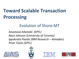 Toward Scalable Transaction Processing