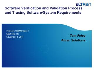Software Verification and Validation Process and Tracing Software/System Requirements