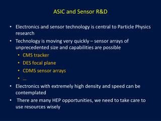 ASIC and Sensor R&D