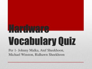 Hardware Vocabulary Quiz
