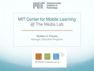 MIT Center for Mobile Learning @ The Media Lab