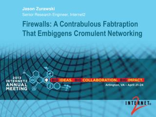 Firewalls: A Contrabulous Fabtraption That Embiggens Cromulent Networking
