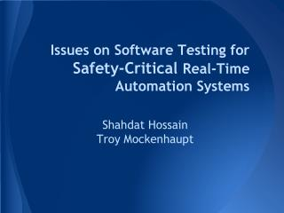 Issues on Software Testing for  Safety-Critical  Real-Time Automation Systems