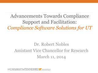 Advancements Towards Compliance Support and Facilitation: Compliance Software Solutions for UT