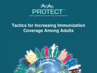 Tactics for Increasing Immunization Coverage Among Adults