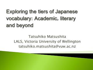 Exploring the tiers of Japanese vocabulary: Academic, literary and  beyond