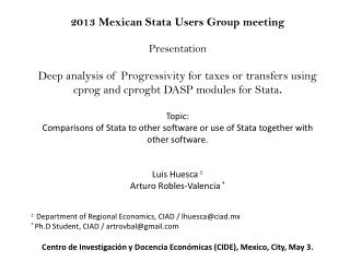 2013 Mexican  Stata  Users Group meeting Presentation