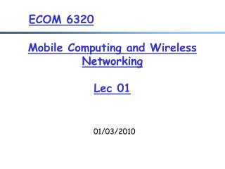 Mobile Computing and Wireless Networking  Lec  01