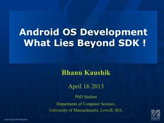 Android OS Development  What Lies Beyond SDK !