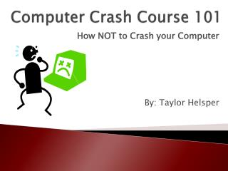Computer Crash Course 101