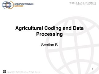 Agricultural Coding and Data Processing